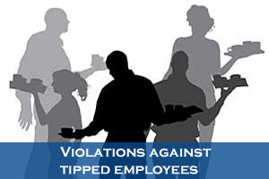 Tipped Employees Violations