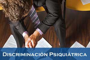 Discriminación Psiquiátrica