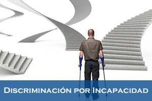 Discriminación por Incapacidad